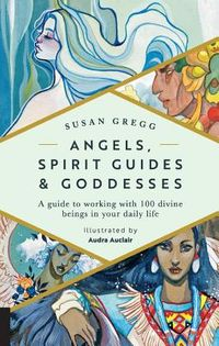 Angels, Spirit Guides & Goddesses