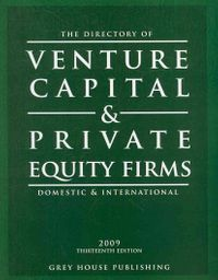 The Directory of Venture Capital & Private Equity Firms 2009