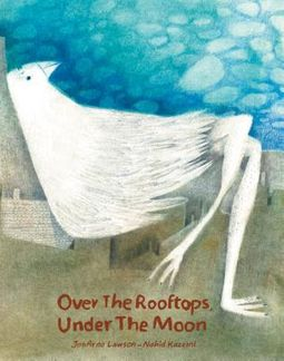 Over the Rooftops, Under the Moon