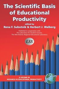 The Scientific Basis of Educational Productivity