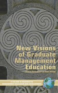 New Visions of Graduate Management Education