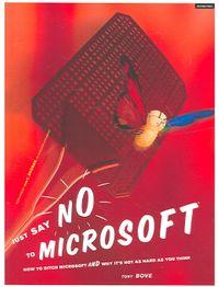 Just Say No to Microsoft