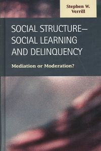 Social Structure-Social Learning and Delinquency