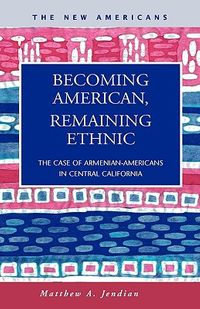Becoming American, Remaining Ethnic