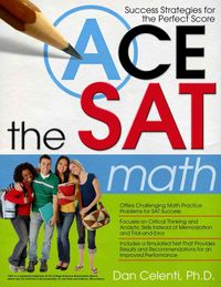 Ace the Sat Math