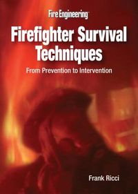 Firefighter Survival Techniques