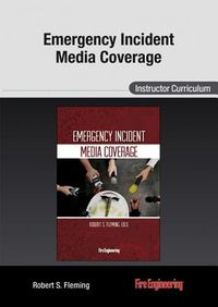 Emergency Incident Media Coverage