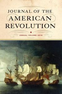 Journal of the American Revolution 2019