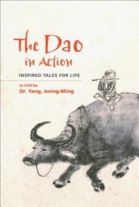 The Dao in Action