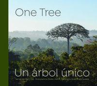 One Tree / Un arbol unico