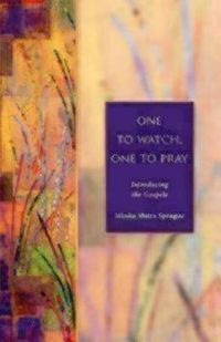 One to Watch, One to Pray