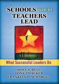 School Where Teachers Lead