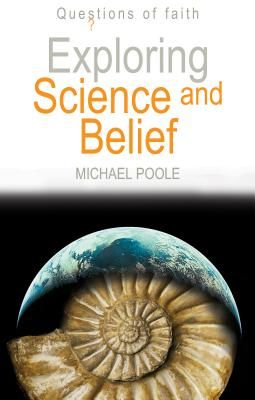 Exploring Science and Belief