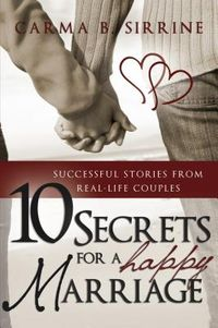10 Secrets for a Happy Marriage
