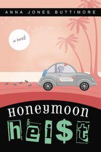 Honeymoon Heist