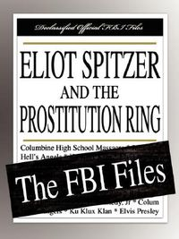 Eliot Spitzer and the Prostitution Ring