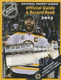 The National Hockey League Official Guide & Record Book 2012