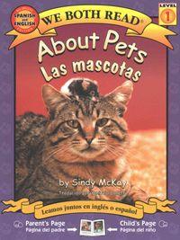 About Pets/ Acerca De Las Mascotas