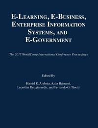 E-Learning, E-Business, Enterprise Information Systems, and E-Government 2017