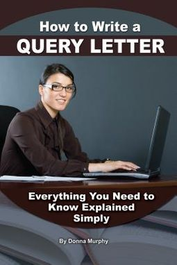 How to Write a Query Letter