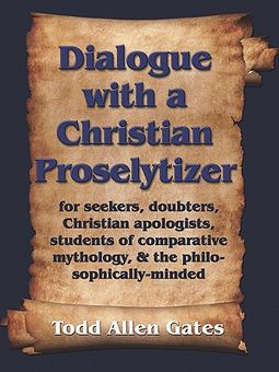 Dialogue With a Christian Proselytizer