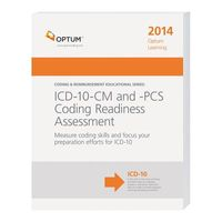 ICD-10-CM and PCS Coding Readiness Assessment 2014