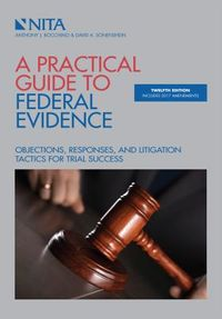 A Practical Guide to Federal Evidence