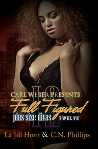 Carl Weber Presents Full Figured