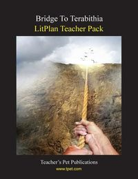 Litplan Teacher Pack for Bridge to Terabithia
