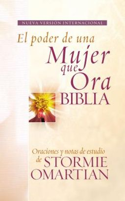 The Power of a Praying Woman Bible by Omartian, Stormie