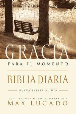 Gracia para el Momento Biblia Diaria / Grace for the Moment Daily Bible