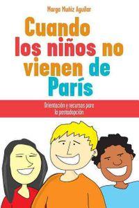 Cuando los Ninos no vienen de paris / When Children Don't Come from Paris