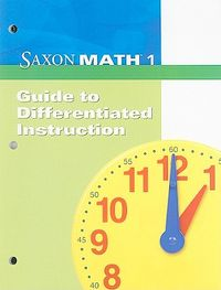 Saxon Math 1 Guide to Differentiated Instruction