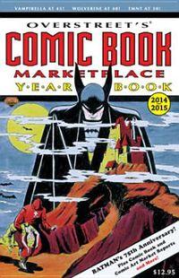 Overstreet's Comic Book Marketplace Yearbook 2014-2015