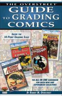 The Overstreet Guide to Grading Comics