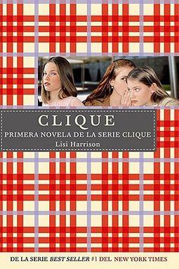 Clique/ The Clique