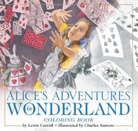 The Alice in Wonderland Coloring Book