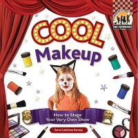 Cool Make-up: How to Stage Your Very Own Show