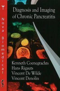 Diagnosis and Imaging of Chronic Pancreatitis