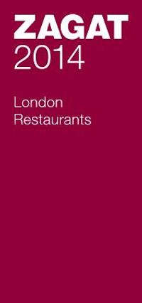 Zagat 2014 London Restaurants