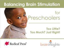 Balancing Brain Stimulation for Preschoolers