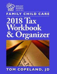 Family Child Care 2018 Tax Workbook & Organizer