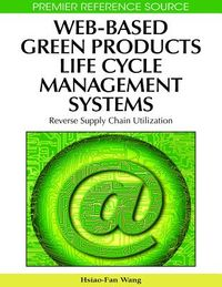 Web-based Green Products Life Cycle Management Systems