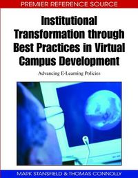 Institutional Transformation Through Best Practices in Virtual Campus Development