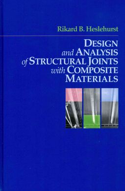 Design and Analysis of Structural Joints With Composite Materials