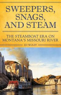 Sweeper, Snags, and Steam