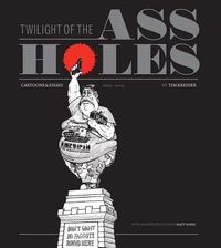 Twilight of the Assholes
