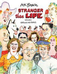 Stranger Than Life