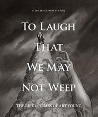 To Laugh That We May Not Weep