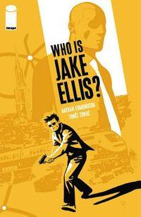 Who Is Jake Ellis